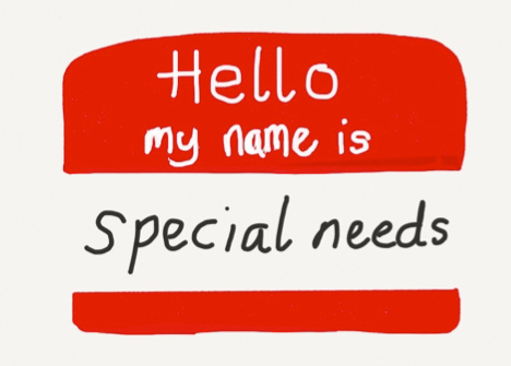 Hello! My name is special needs