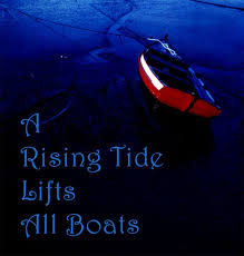 rising tide lifts all boats